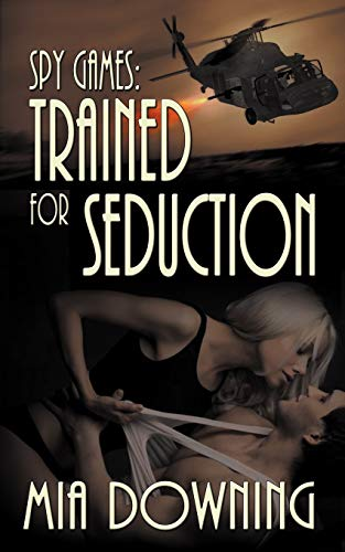 9781612175393: Spy Games: Trained For Seduction