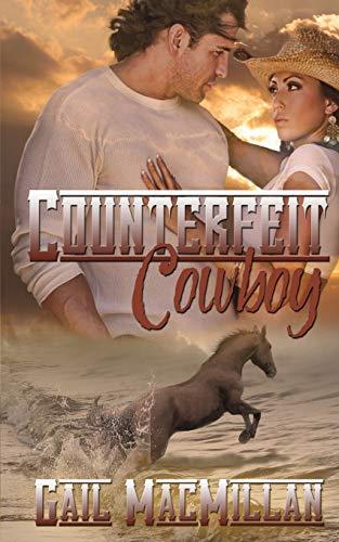 9781612179230: Counterfeit Cowboy