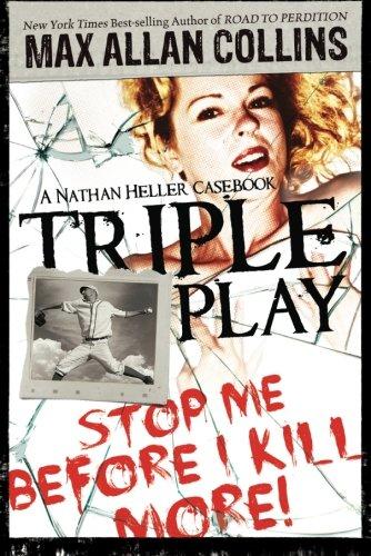 9781612180922: Triple Play: A Nathan Heller Casebook (Nathan Heller Novels)