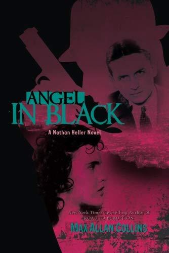 9781612180960: Angel in Black (Nathan Heller Novels)