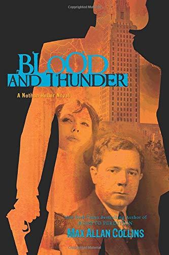 9781612180984: Blood and Thunder (Nathan Heller Novels)