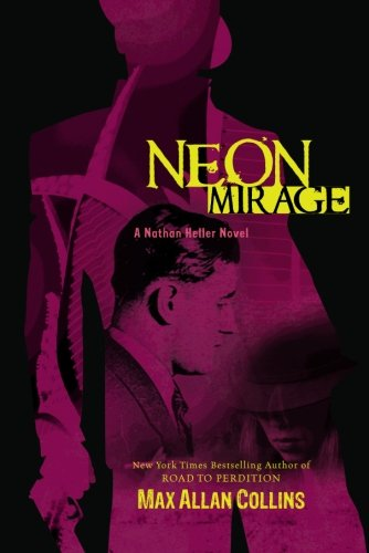 9781612181011: Neon Mirage (Nathan Heller Novels)