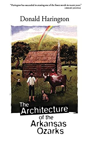 9781612181226: The Architecture of the Arkansas Ozarks (Stay More series)