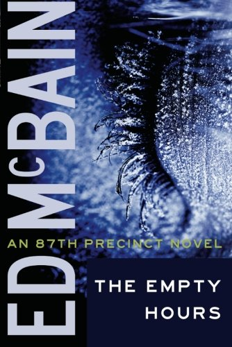 9781612181851: The Empty Hours (87th Precinct)