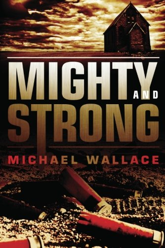 9781612182193: Mighty and Strong (Righteous Series)