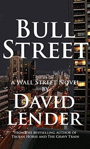 9781612182261: Bull Street (A White Collar Crime Thriller)