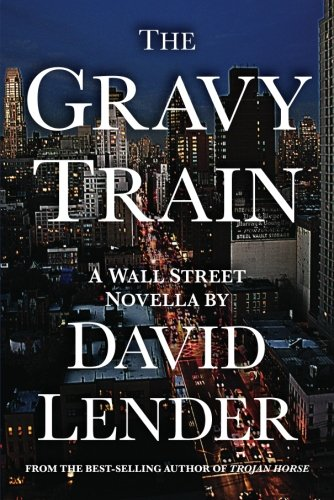 9781612182278: The Gravy Train