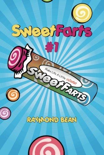 9781612182506: Sweet Farts #1 (Sweet Farts Series)