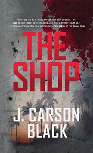 The Shop Cyril Landry Thriller By Black J Carson INR258 ISBN 9781612182698
