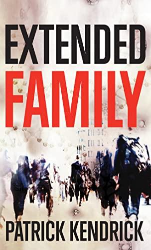 Extended Family: Kendrick, Patrick