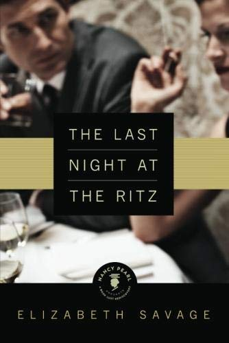 9781612183190: The Last Night at the Ritz (Nancy Pearl's Book Lust Rediscoveries)