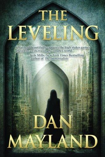 The Leveling (A Mark Sava Spy Novel): Mayland, Dan