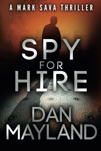 9781612183374: Spy for Hire (A Mark Sava Spy Novel)
