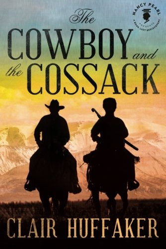 9781612183695: The Cowboy and the Cossack (Nancy Pearl's Book Lust Rediscoveries)