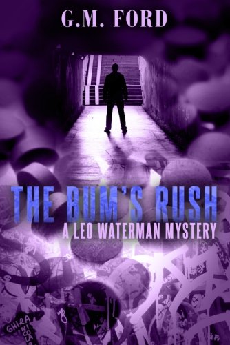 9781612183749: The Bum's Rush (A Leo Waterman Mystery)