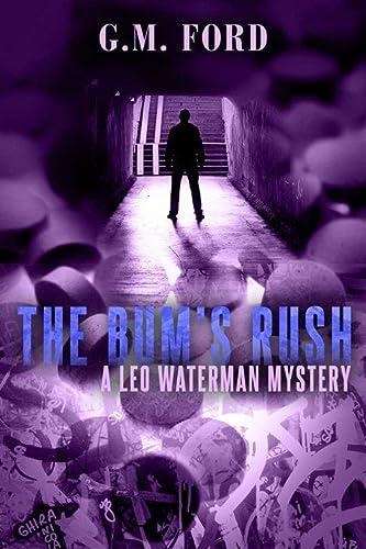 9781612183749: The Bum's Rush (A Leo Waterman Mystery)