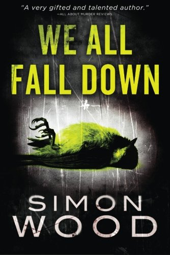 9781612184067: We All Fall Down