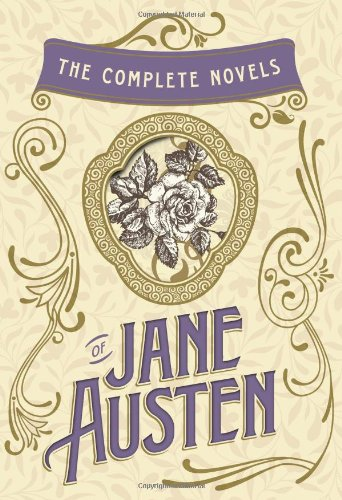 9781612184142: The Complete Novels of Jane Austen: Emma, Pride and Prejudice, Sense and Sensibility, Northanger Abbey, Mansfield Park, Persuasion, and Lady Susan (The Heirloom Collection)