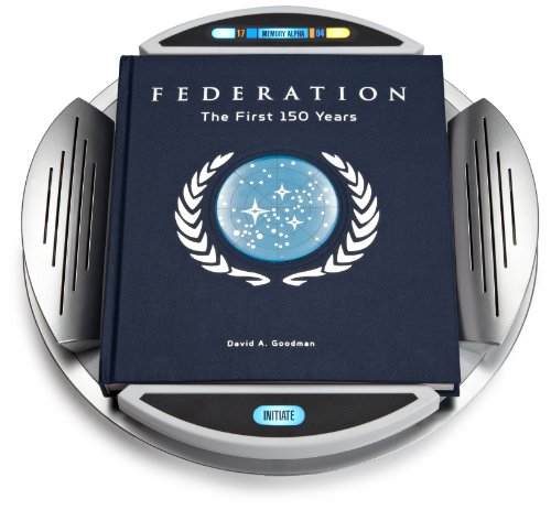 Star Trek Federation: The First 150 Years: David A. Goodman