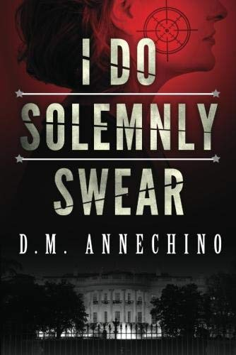 9781612184227: I Do Solemnly Swear
