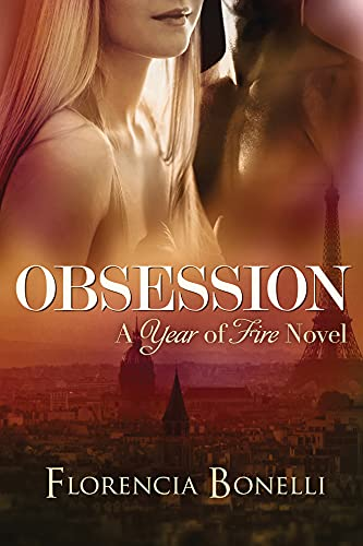 9781612184357: Obsession (Year of Fire)