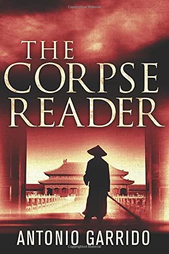 The Corpse Reader: Garrido, Antonio