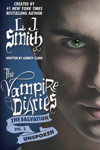 9781612184623: The Salvation: Unspoken (The Vampire Diaries)