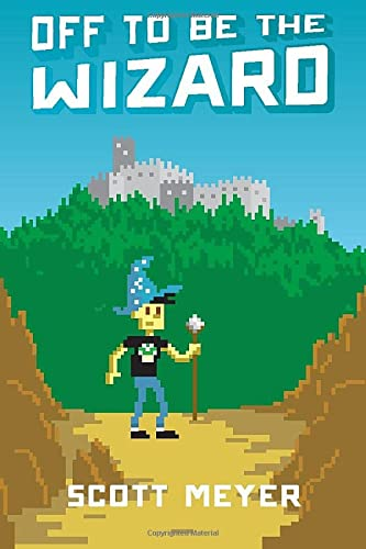 9781612184715: Off to Be the Wizard (Magic 2.0)