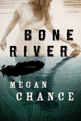 Bone River: Chance, Megan
