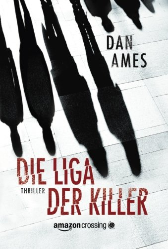 9781612184913: Die Liga der Killer (German Edition)