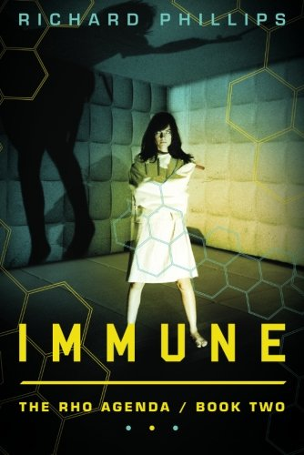 Immune (The Rho Agenda) (9781612184944) by Phillips, Richard