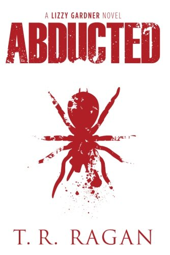 9781612185095: Abducted (Lizzy Gardner)