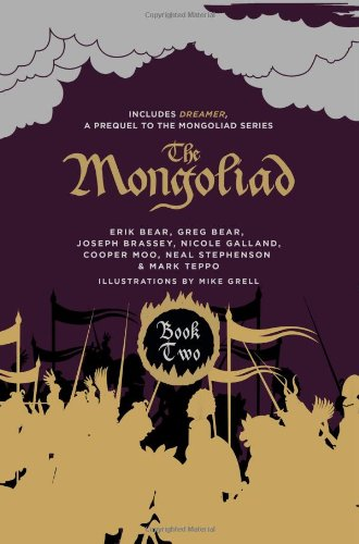 The Mongoliad: Collector's Edition [includes the SideQuest Dreamer] (The Mongoliad Cycle) (9781612185606) by Neal Stephenson; Erik Bear; Greg Bear; Joseph Brassey; Nicole Galland; Cooper Moo; Mark Teppo