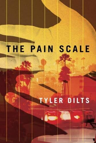 The Pain Scale (Long Beach Homicide): Dilts, Tyler