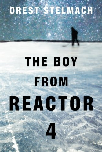 9781612186085: The Boy from Reactor 4 (The Nadia Tesla Series)