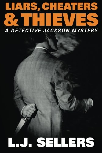 9781612186214: Liars, Cheaters, & Thieves (A Detective Jackson Mystery)