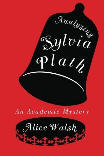 9781612186597: Analyzing Sylvia Plath (An Academic Mystery)