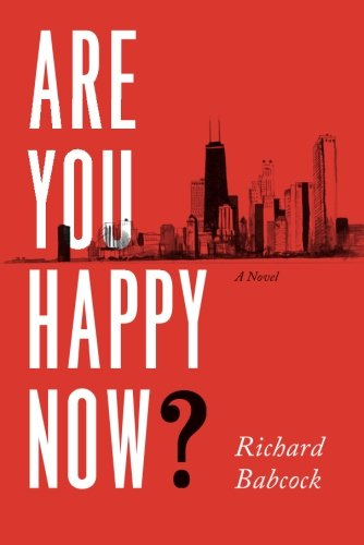 9781612186719: Are You Happy Now?