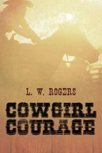 9781612186825: Cowgirl Courage