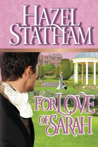 For Love of Sarah: Statham, Hazel