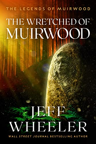 9781612187006: The Wretched of Muirwood (Legends of Muirwood)