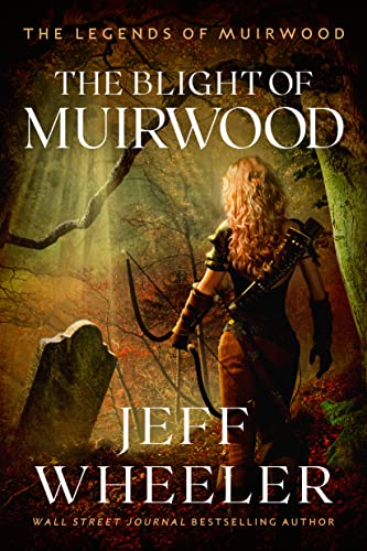 9781612187013: The Blight of Muirwood (Legends of Muirwood)