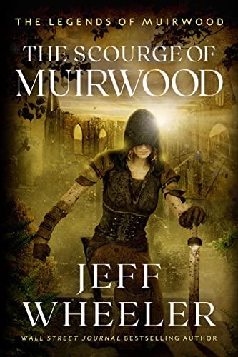 The Scourge of Muirwood: Jeff Wheeler