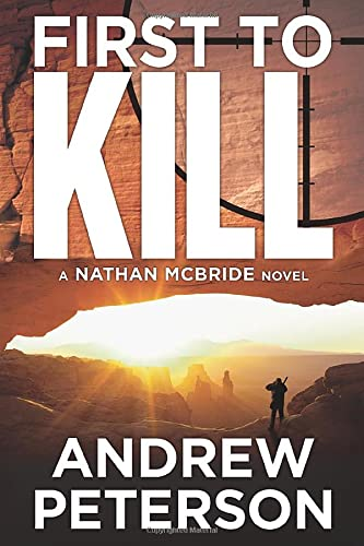 9781612187082: First to Kill (The Nathan McBride Series)