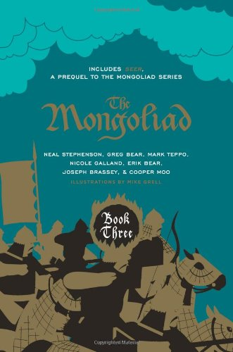 The Mongoliad: Collector's Edition [includes the SideQuest Seer] (The Mongoliad Cycle) (9781612187242) by Neal Stephenson; Erik Bear; Greg Bear; Joseph Brassey; Nicole Galland; Cooper Moo; Mark Teppo