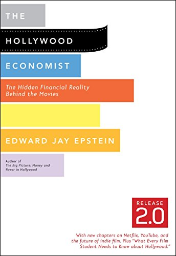 9781612190501: The Hollywood Economist 2.0: The Hidden Financial Reality Behind the Movies