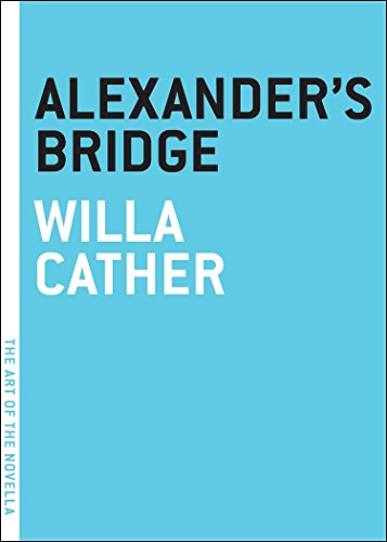 9781612191058: Alexander's Bridge (The Art of the Novella)