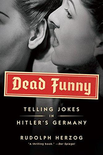 9781612191300: Dead Funny : Telling Jokes in Hitler's Germany