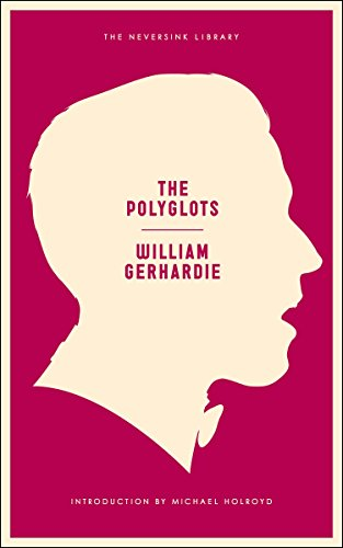 9781612191881: The Polyglots (Neversink Library)