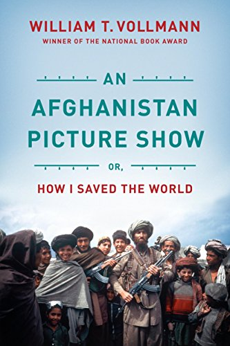 9781612191980: An Afghanistan Picture Show: Or, How I Saved the World